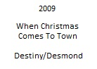WhenChristmasComesToTown-DestinyDesmond